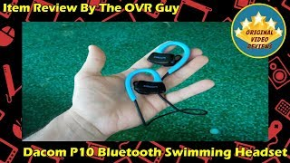 dacom P10 Bluetooth Swimming Headset Review