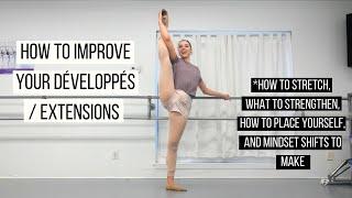 How to Improve Your Développés / Extensions in Ballet Class | TwinTalksBallet