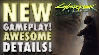 Breaking: NEW Cyberpunk 2077 Gameplay Reveals Amazing Details!