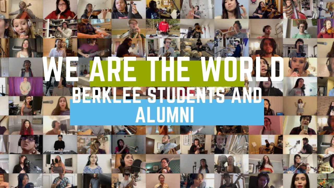 We Are The World (Berklee Students and Alumni Cover) with Multi-Language Chorus