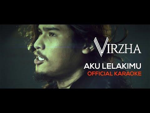 Virzha - Aku Lelakimu (Official Karaoke) HD