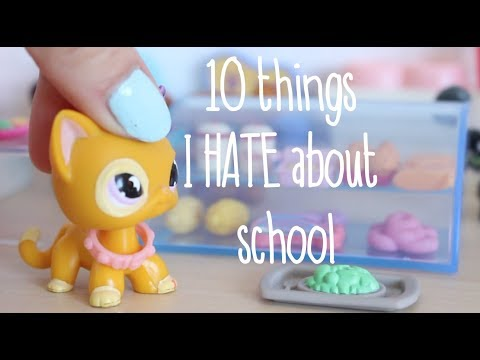 LPS 10 Things I Hate About School