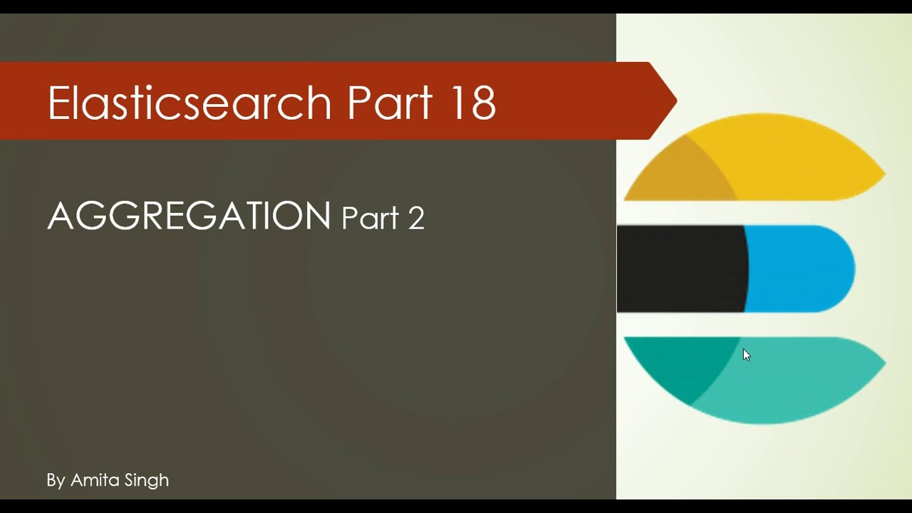 Aggregation query in Elastcisearch Part 2 | Elk Stack | Elasticsearch  Tutorial