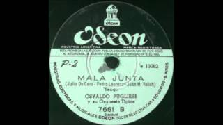 Mala junta - Orquesta Osvaldo Pugliese - Instrumental - OdeÃ...