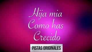 Cancion para mi HIJA HIJA MIA- Silvana Armentano PISTA ORIGINAL PIANO