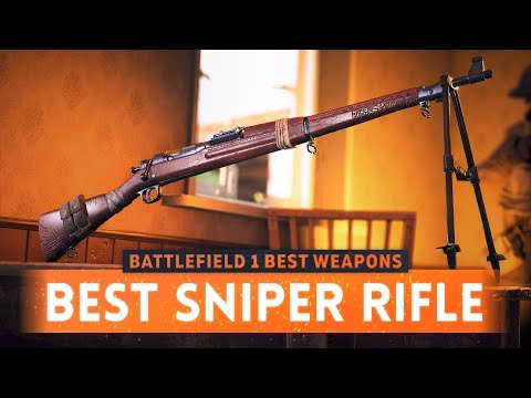 ➤ THIS IS THE BEST SNIPER RIFLE IN BATTLEFIELD 1! (Battlefield 1 Best Weapons)