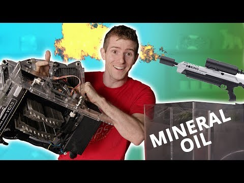 Fixing the Mineral Oil PC with a FLAMETHROWER