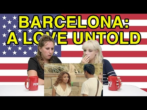 """Americans React to """"Barcelona: A Love Untold"""""""