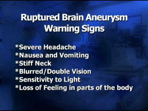 what are the warning signs and symptoms of a ruptured brain, Human Body