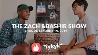 FIRST VIDEO PODCAST!! | Zach & Bashir Show Episode 12