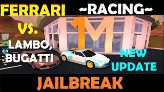 Roblox jailbreak-RACING a FERRARI VS. LAMBO, BUGATTI, MONSTER TRUCK