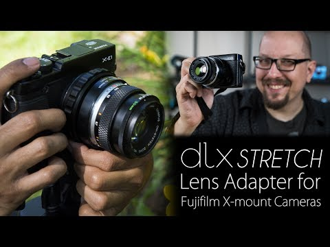 3-in-1 Lens Adapter for Fujifilm X-mount Cameras - The DLX Stretch Packs 3 Modes into an Adapter