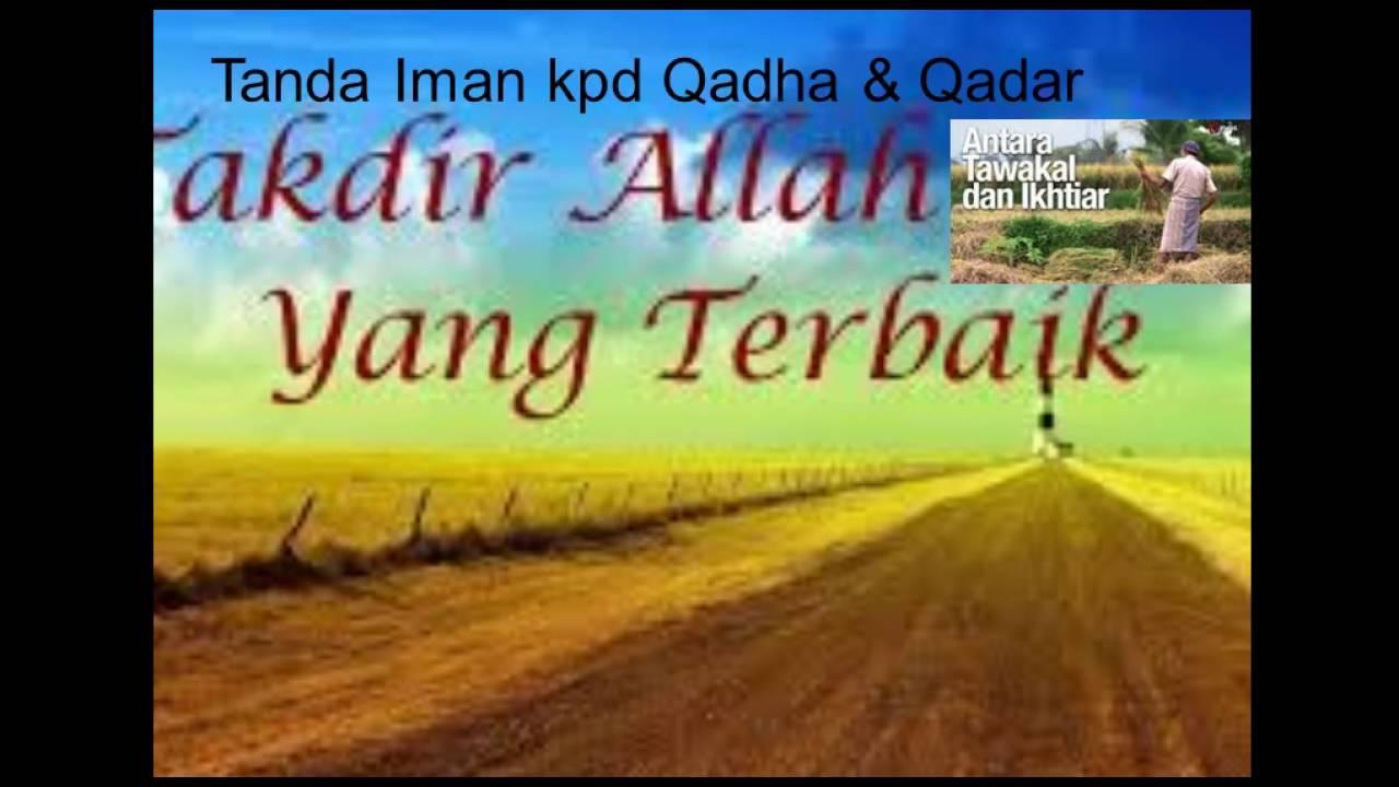 Iman Kepada Qadha Dan Qadar Video Pembelajaran Baynaka Afiyan Fai