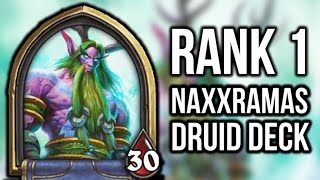 Hearthstone: Rank 1 Legend Druid Deck! (curse Of Naxxramas)