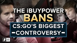 The iBUYPOWER bans: CS:GO's biggest controversy