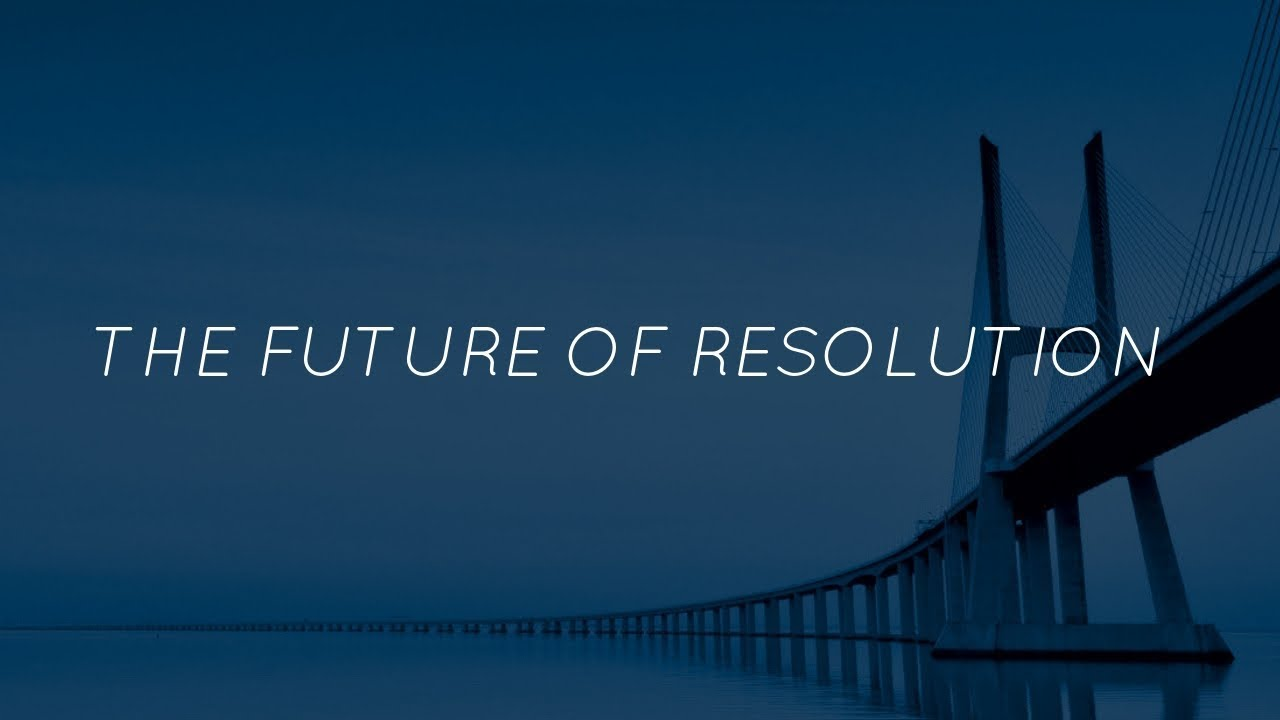 """The Future of Resolution"" Podcast video"