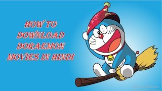 How to Download Doraemon Hindi Movies