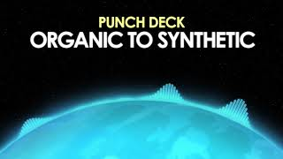 Punch Deck – Organic to Synthetic [Orchestral Synthwave] 🎵 from Royalty Free Planet™