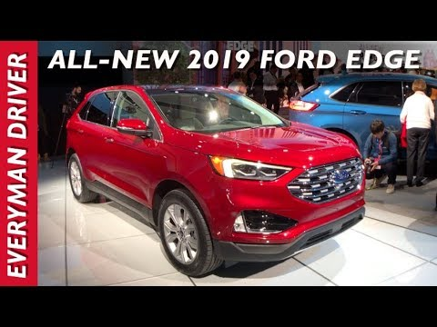 Here's the 2019 Ford Edge Debut on Everyman Driver