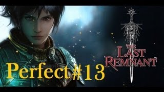 The Last Remnant X360 [HD] Perfect Walkthrough Part 13 - Finishing Stat Grinding BR 19