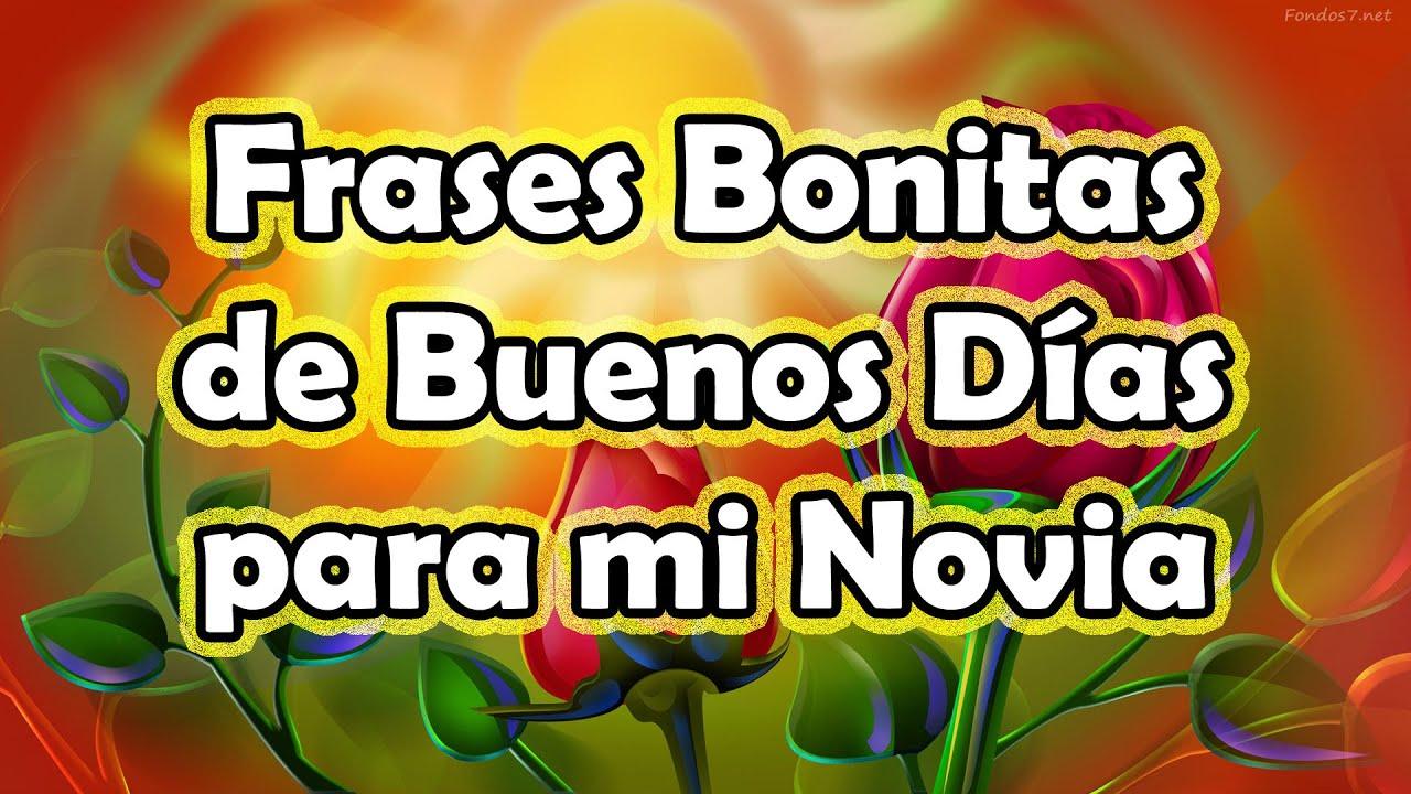 Bellas Frases De Buenos Dias para Mi Novia Feliz dia del Amor y la Amistad Frases Bonitas