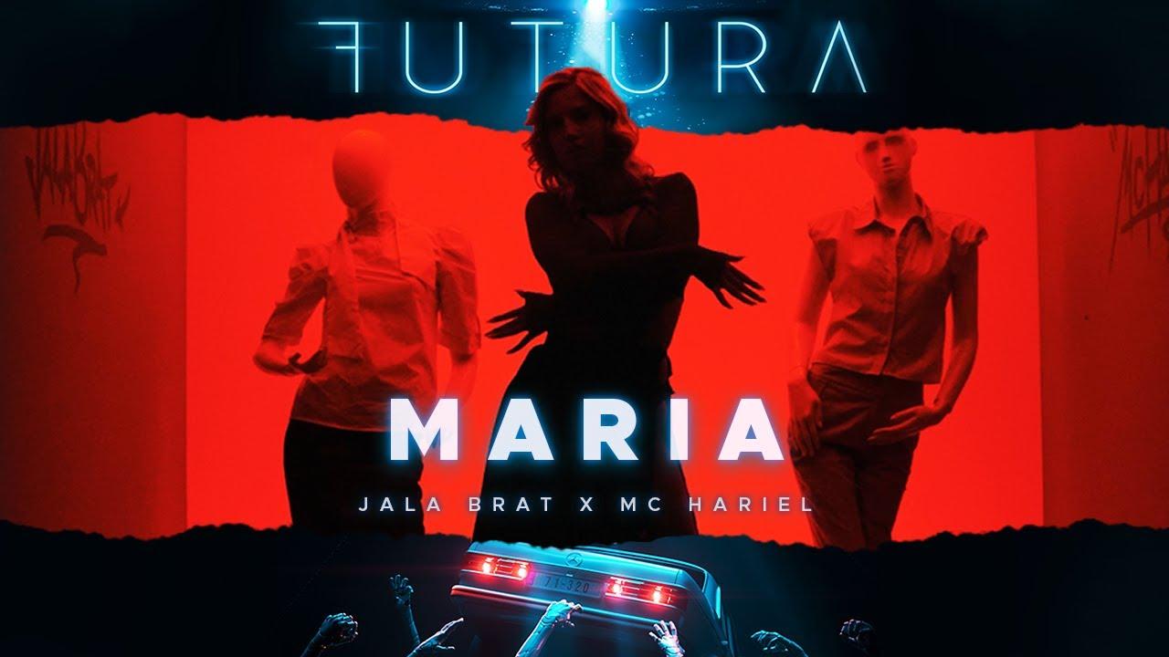 Download Jala Brat & MC Hariel - Maria