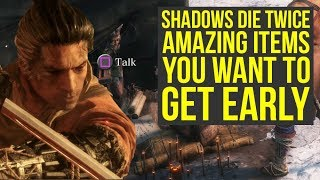 Sekiro Shadows Die Twice Tips And Tricks - AMAZING ITEMS You Want To Get Early (Sekiro Tips)