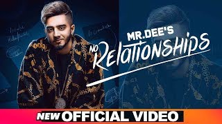 No Relationships Official Mr Dee Western Penduz Latest Punjabi Songs 2019