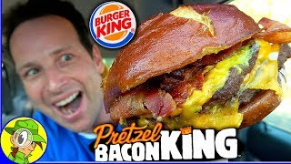 Burger King® | DOUBLE PRETZEL BACON KING™ Review 🥨🥓 | Peep THIS Out! 🍔👑