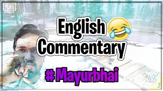 First Time English Commentary In TDM Match | MY ENGLISH IS MY ENGLISH | PUBG MOBILE