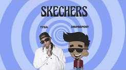 Skechers (feat. Tyga) - Remix (Official Audio)