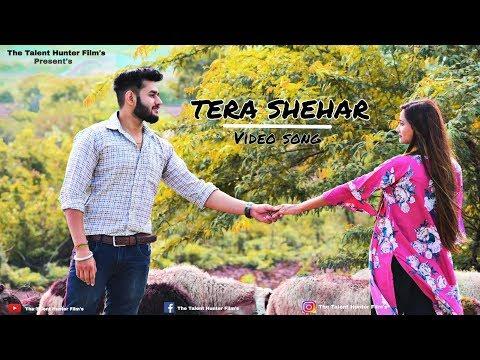 Tera Shehar Full Video Song | Himansh Kohli, Pia B | Amaal Mallik | Mohd. Kalam | Manoj Muntashir |