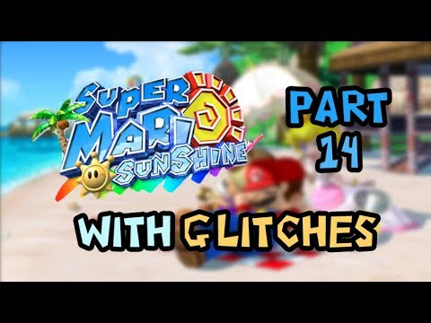 Super Mario Sunshine With Glitches - Part 14: Blue Coin Mythbusting (Bianco Hills Blue Coins)