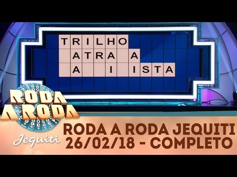 Roda a Roda Jequiti (26/02/18) | Completo