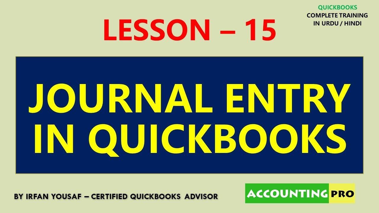 015 - Journal Entry in QuickBooks - QuickBooks Tutorial in Urdu/Hindi