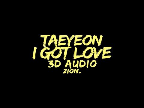 TAEYEON(태연) - I Got Love (3D Audio Version)