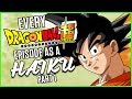 EVERY Dragonball Super Episode As A Haiku | MasakoX