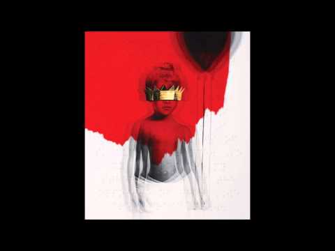 Rihanna - Higher (Extended Version) ANTi