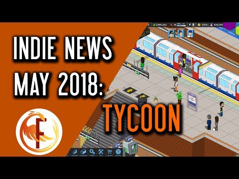 Best Tycoon and Business Management Indie Games - Indie Game News May 2018