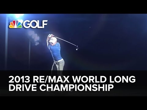 2013 RE/MAX World Long Drive Championship: Live Finale on Golf Channel