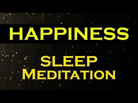HAPPINESS ~ A Sleep Meditation ~ The Secret to a Happy Life