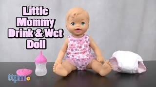 Little Mommy Drink & Wet Doll from Mattel