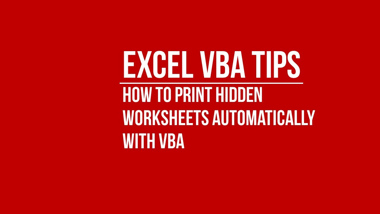 VBA How to Print Hidden Worksheets with VBA YouTube – Worksheets Vba