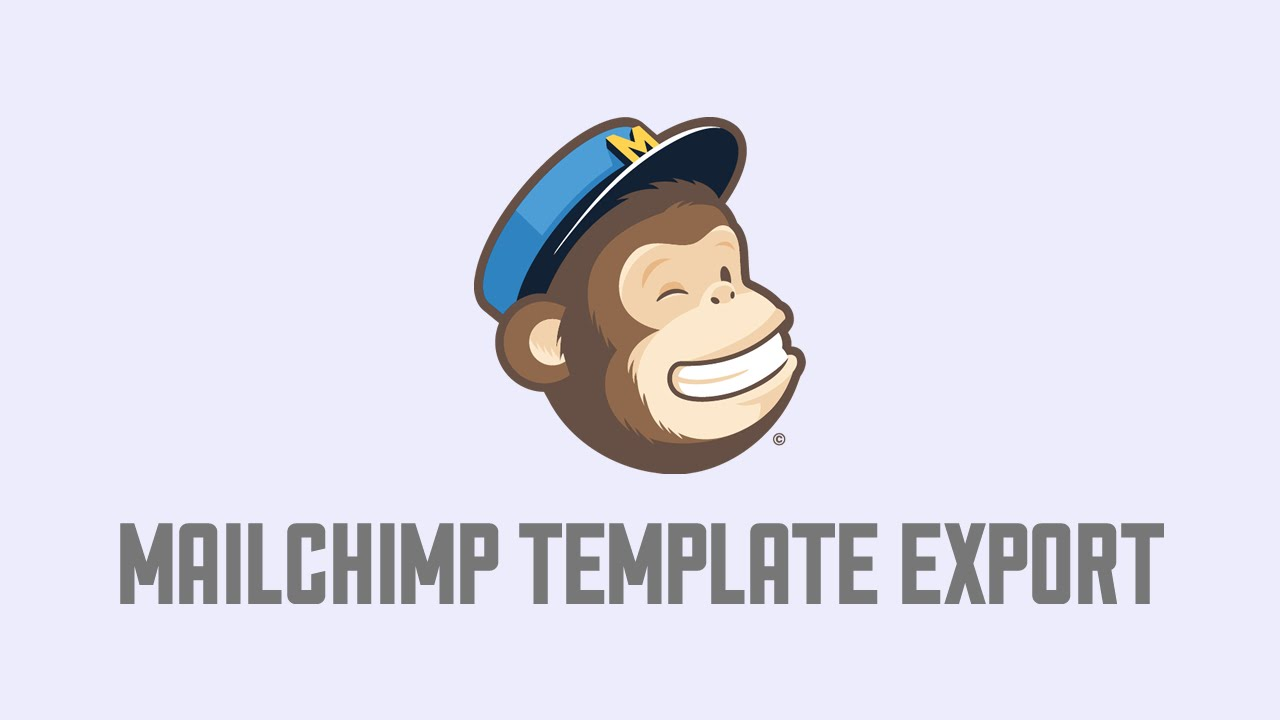 MailChimp Template Export YouTube - Export mailchimp template