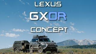 Lexus Unveils the GXOR Concept: Yes Please