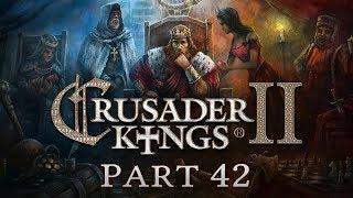 Crusader Kings 2 - Part 42 - The Reaper