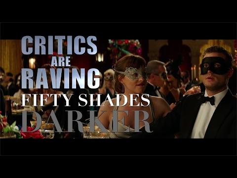 If the Worst Fifty Shades Darker Reviews Appeared in Its Trailer