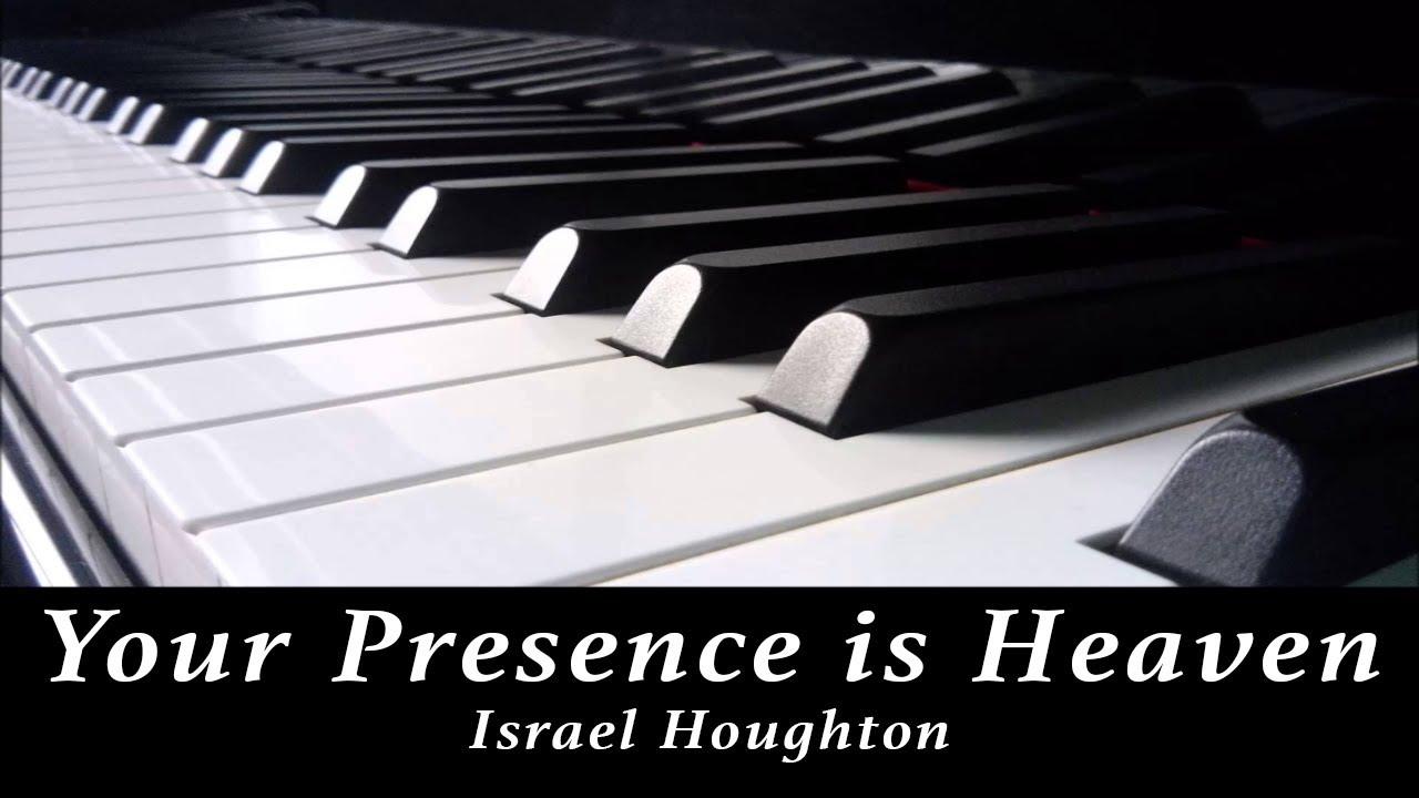 israel-houghton-your-presence-is-heaven-piano-instrumental-pyschopal