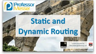 Static and Dynamic Routing - CompTIA Network+ N10-006 - 1.9