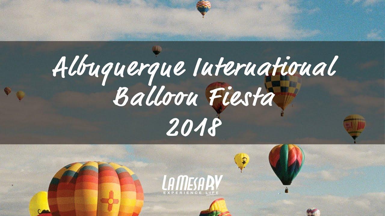 La Mesa Rv Albuquerque >> Albuquerque International Balloon Fiesta 2018 La Mesa Rv